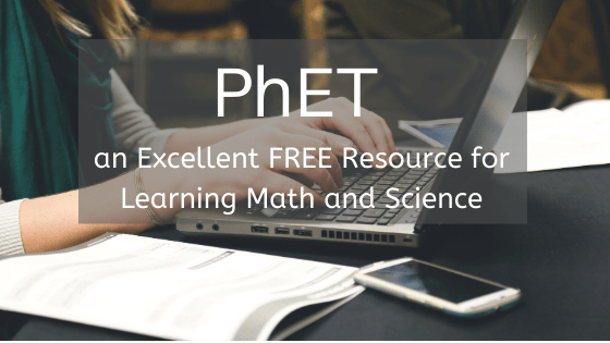 Why you should be using PhET to homeschool your child