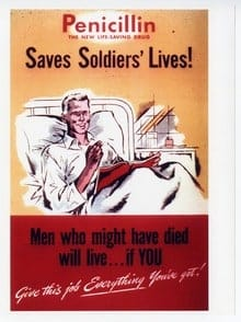 During World War II, penicillin was used to combat infections in soldiers