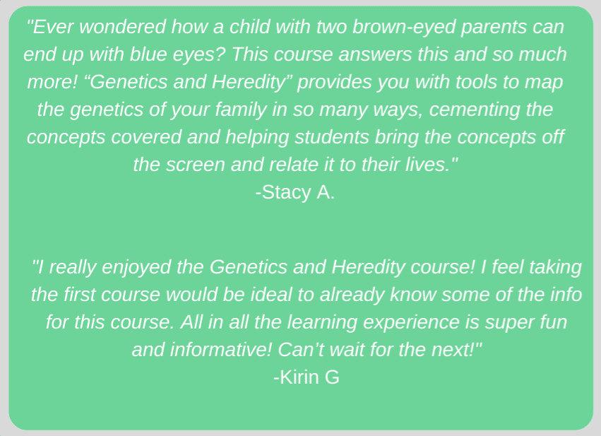 Student reviews of Genetics and Heredity self-paced online course