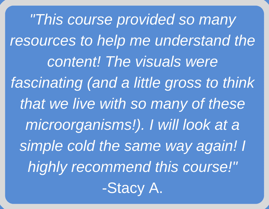 Student review of Microbiology self-paced online course